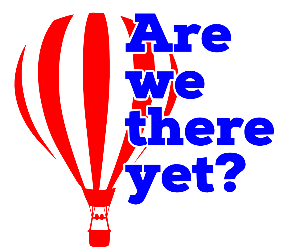 Free Are we there yet SVG Cutting File