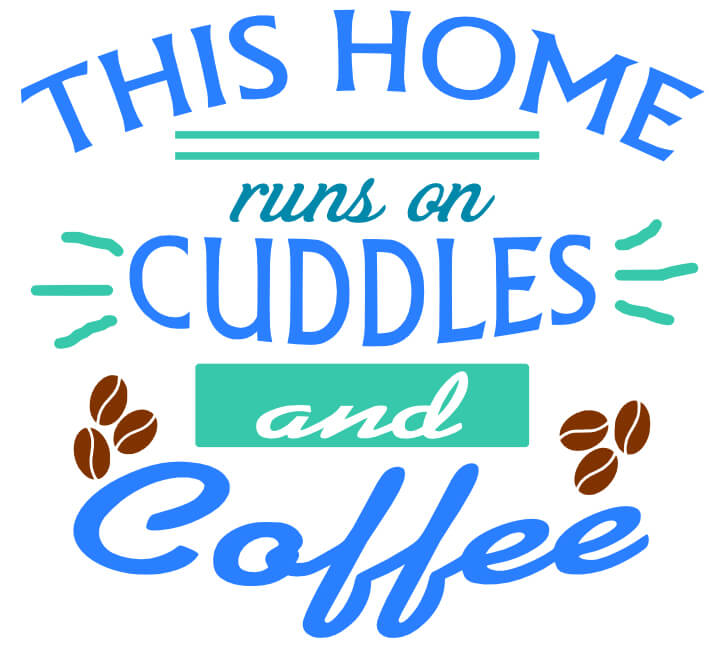 Free Cuddles and Coffee SVG Cutting File