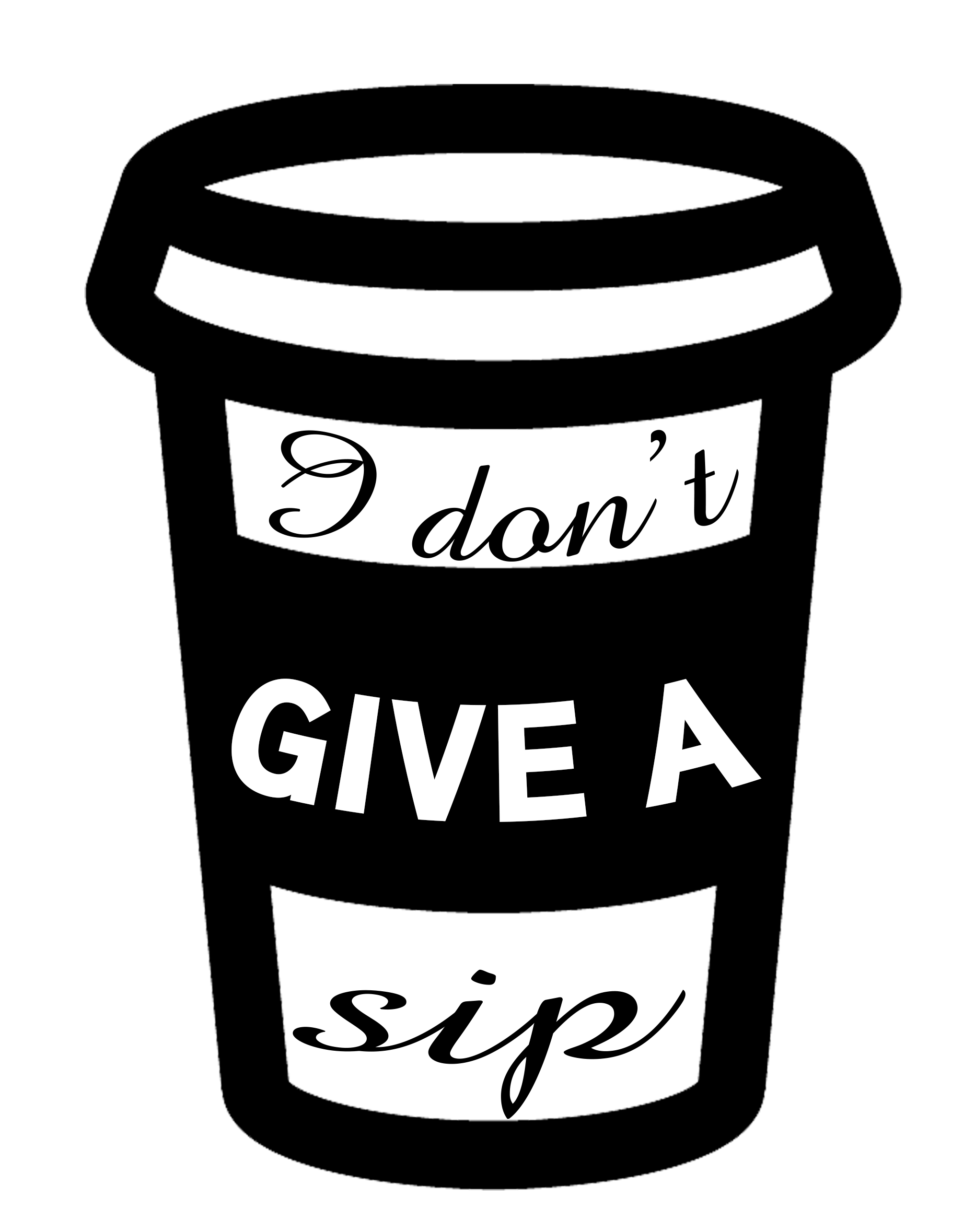 Free Give a Sip SVG Cutting File