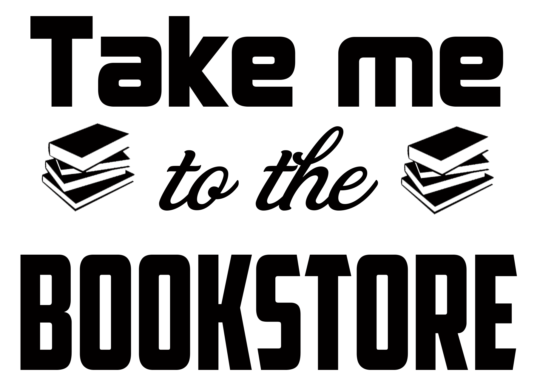 Free Take me to the Book Store SVG Cutting File