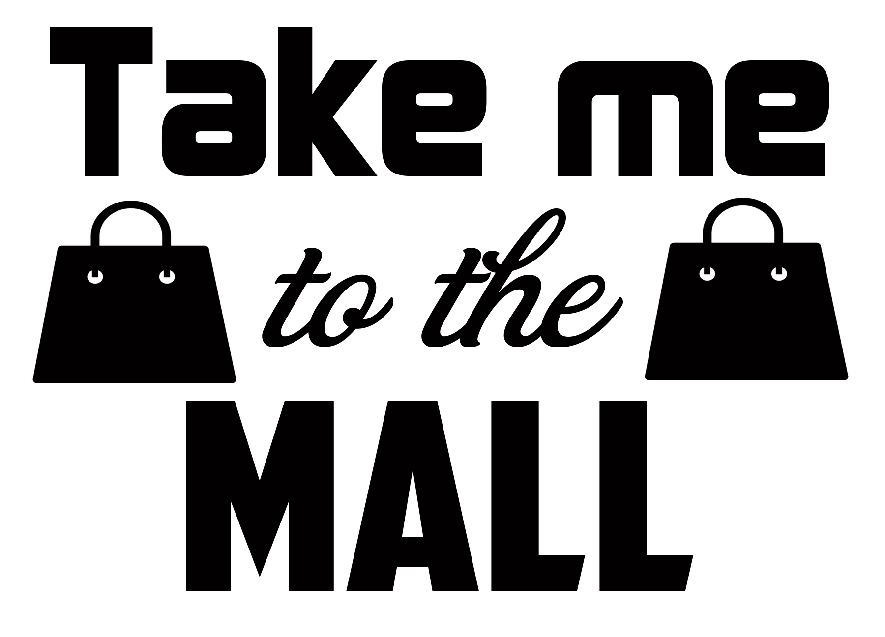 Free Take Me to the Mall SVG Cutting File