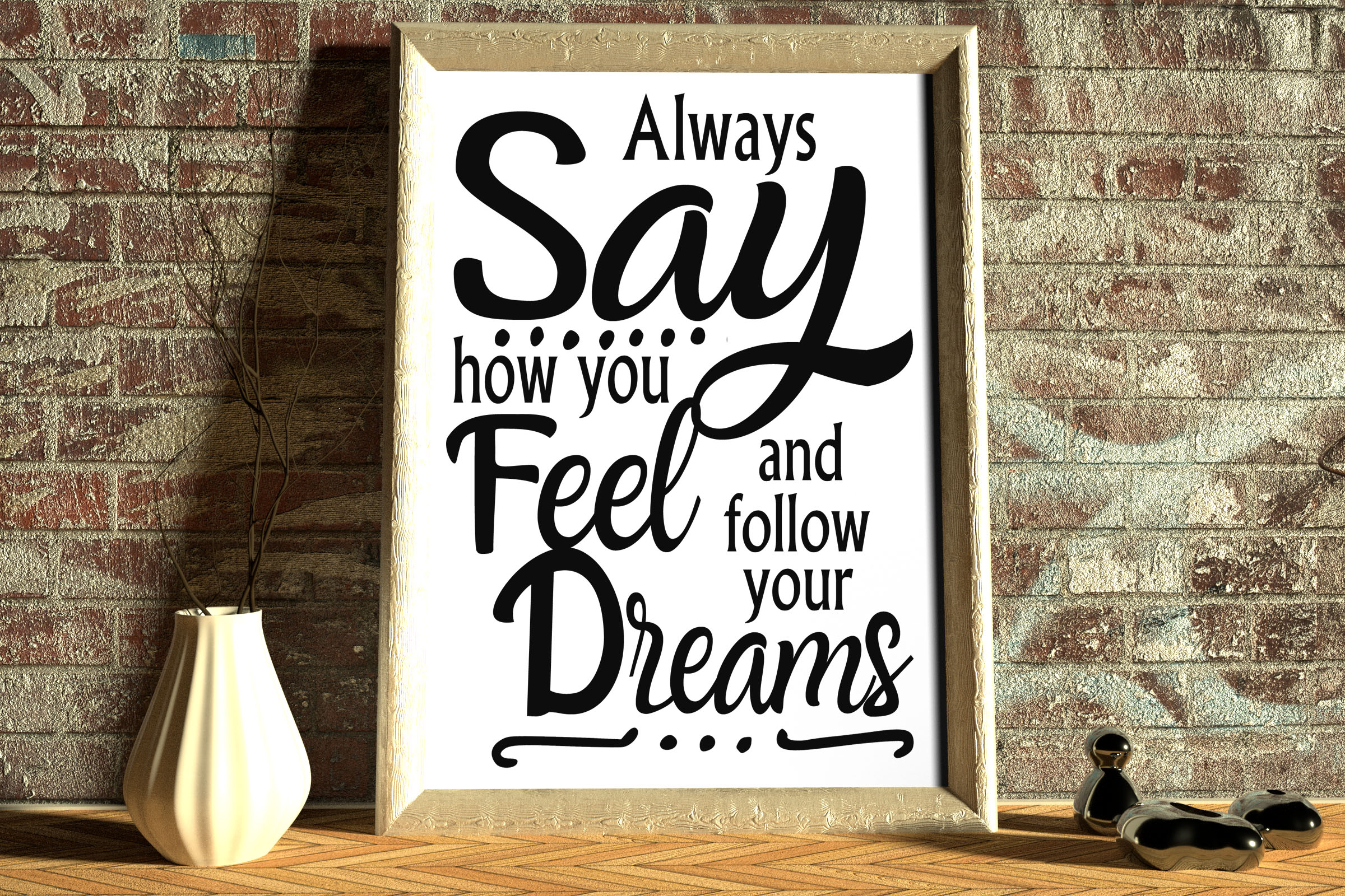 Free Always say how you Feel SVG File