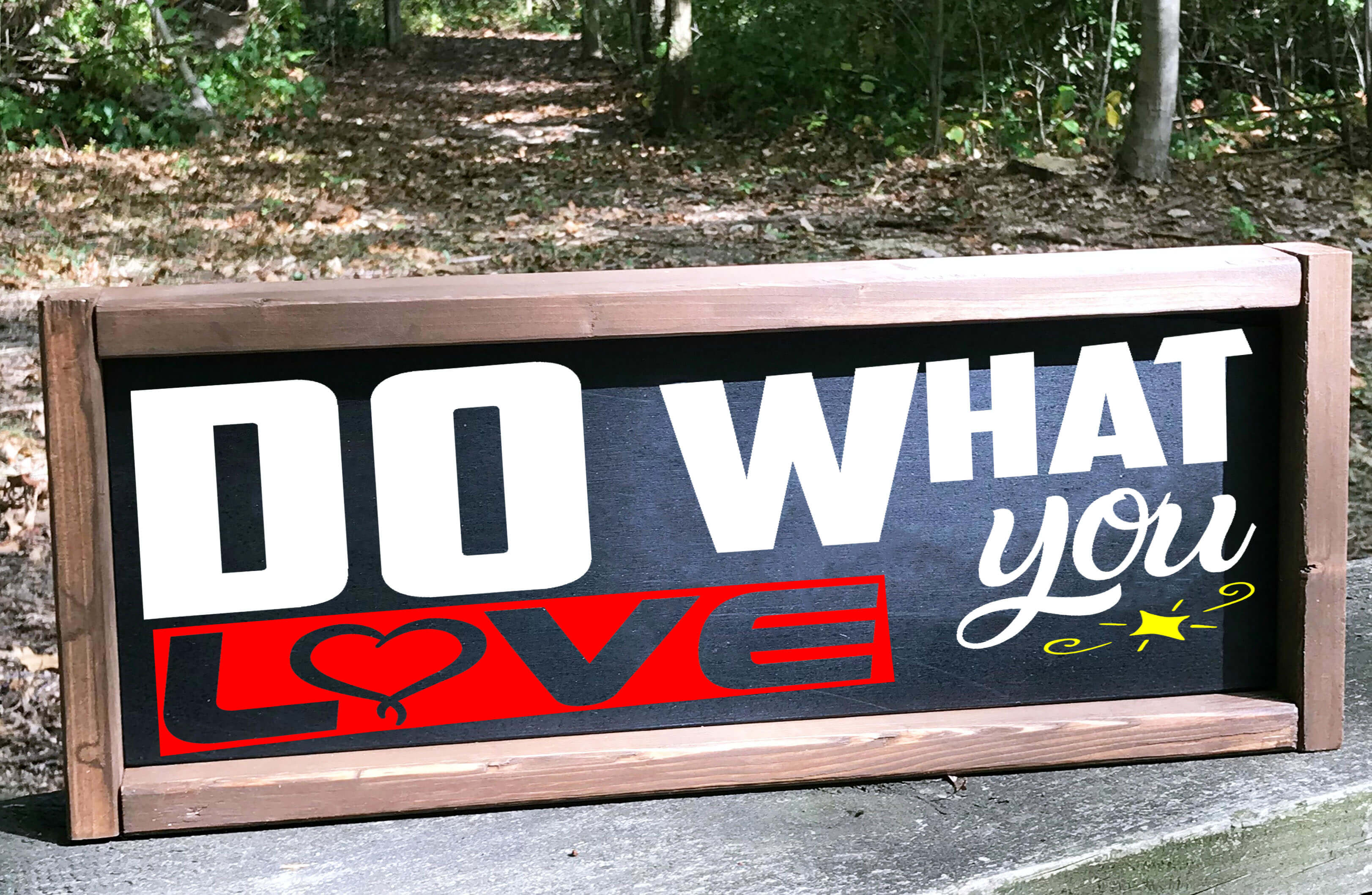Free Do What You Love SVG File
