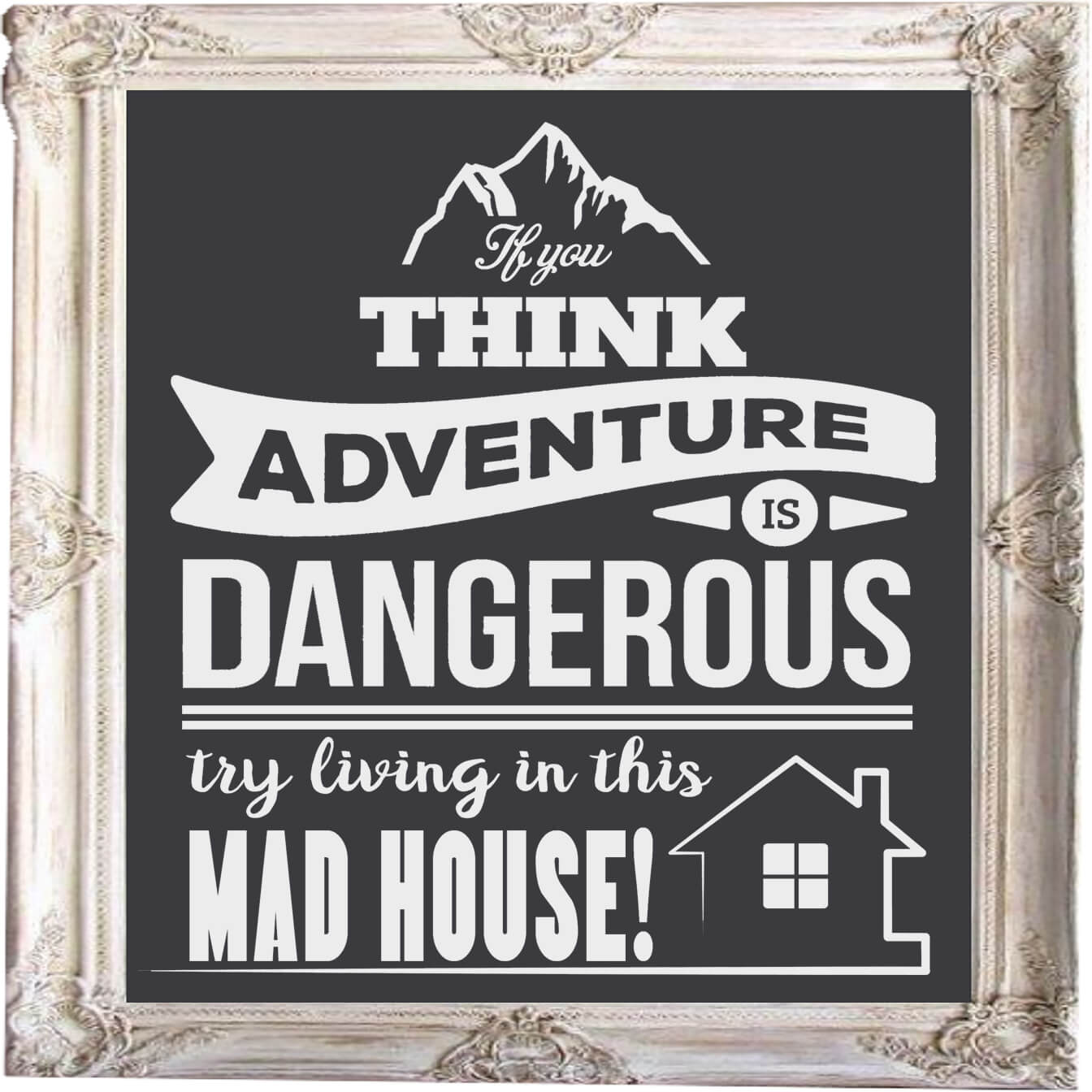 Free If you think Adventure is Dangerous SVG File