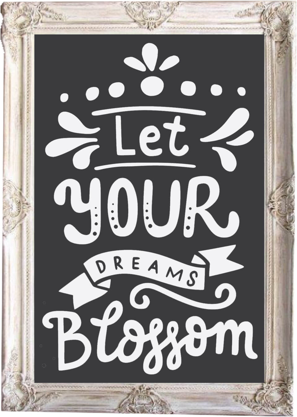 Free Let Your Dreams Blossom SVG File