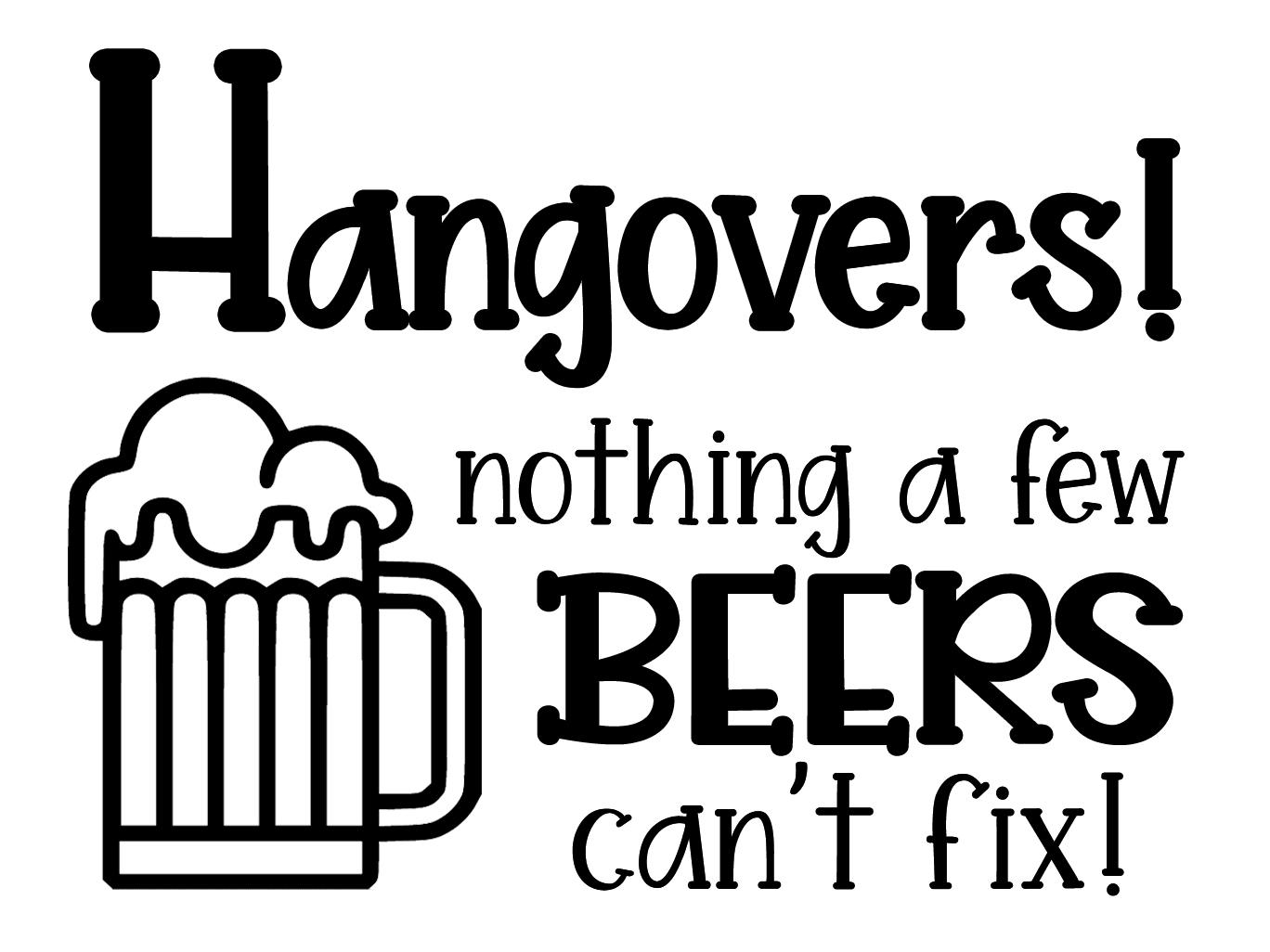 Free Hangovers! SVG File