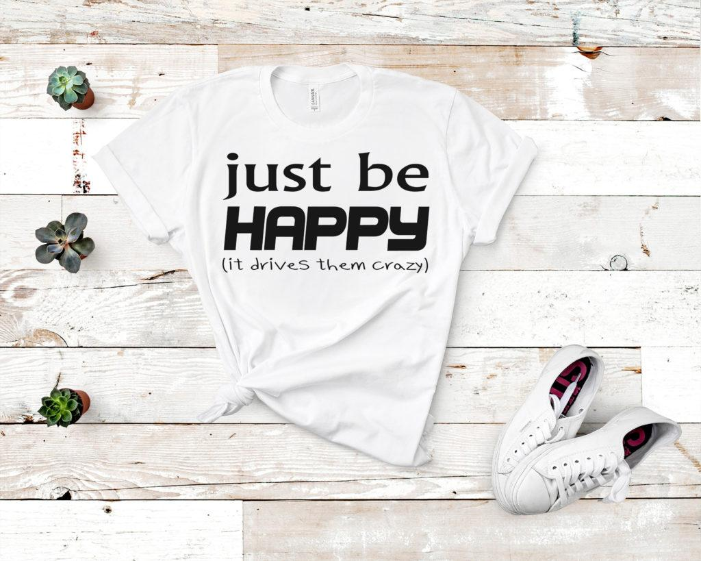 Free Just be Happy SVG File