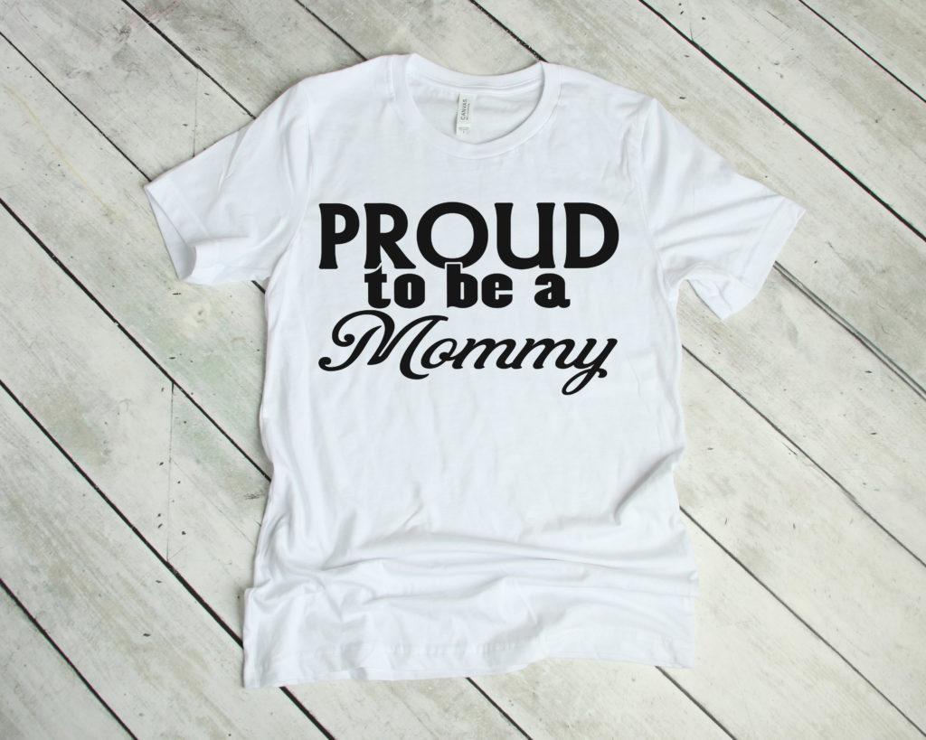 Free Proud to be a Mommy SVG File
