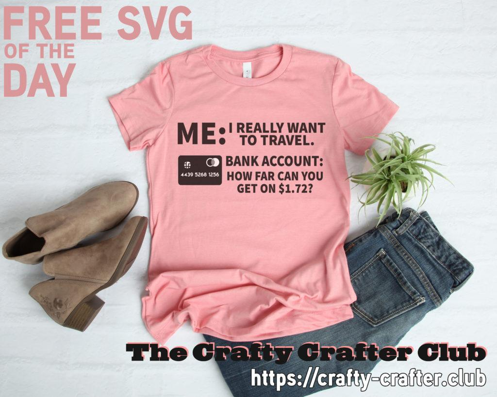 Free I Want to Travel SVG File