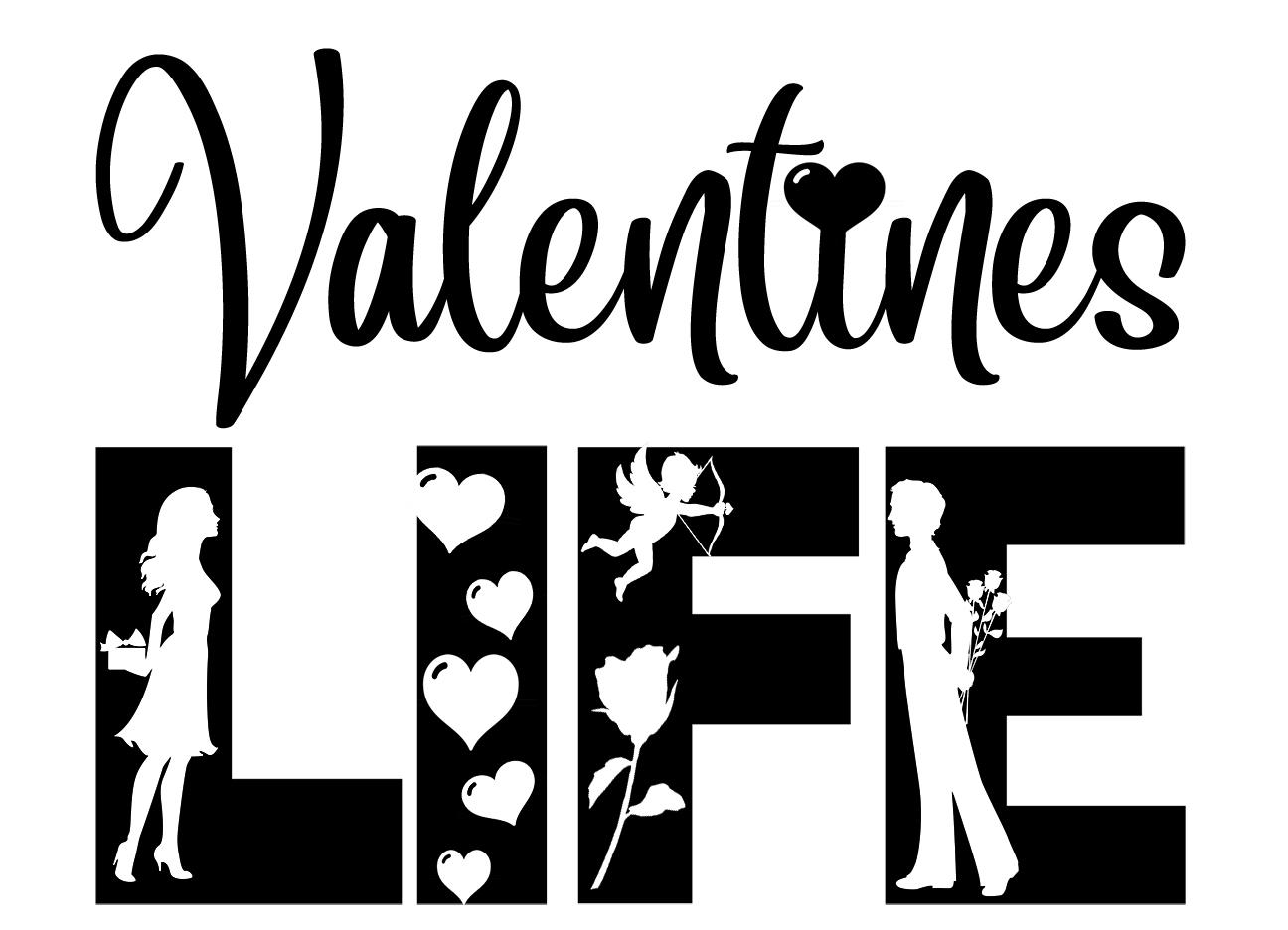Free Valentines Life SVG File