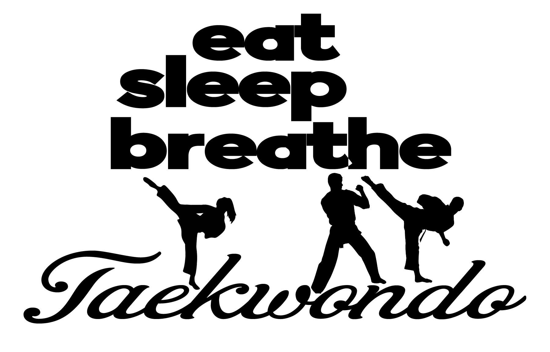 Free Eat Sleep Breathe Taekwondo SVG File