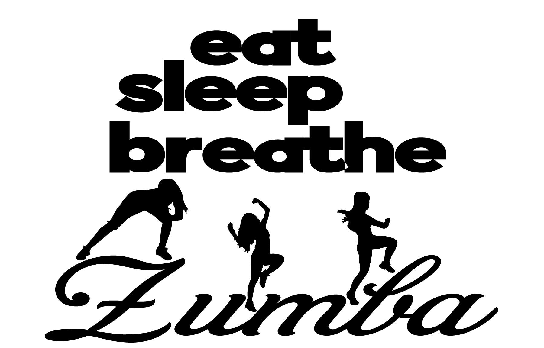 Free Eat Sleep Breathe Zumba SVG File