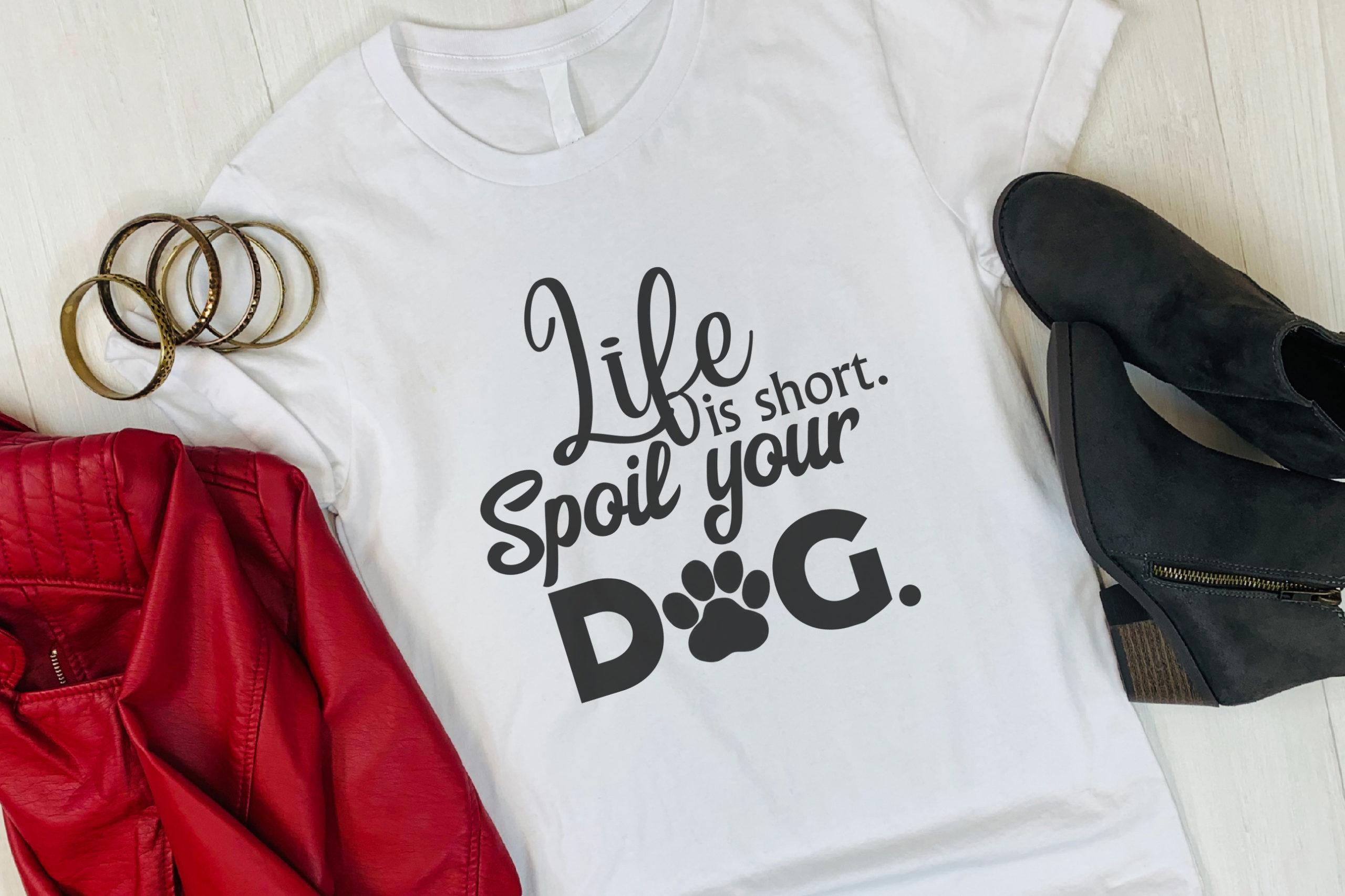 Free Spoil your Dog SVG File