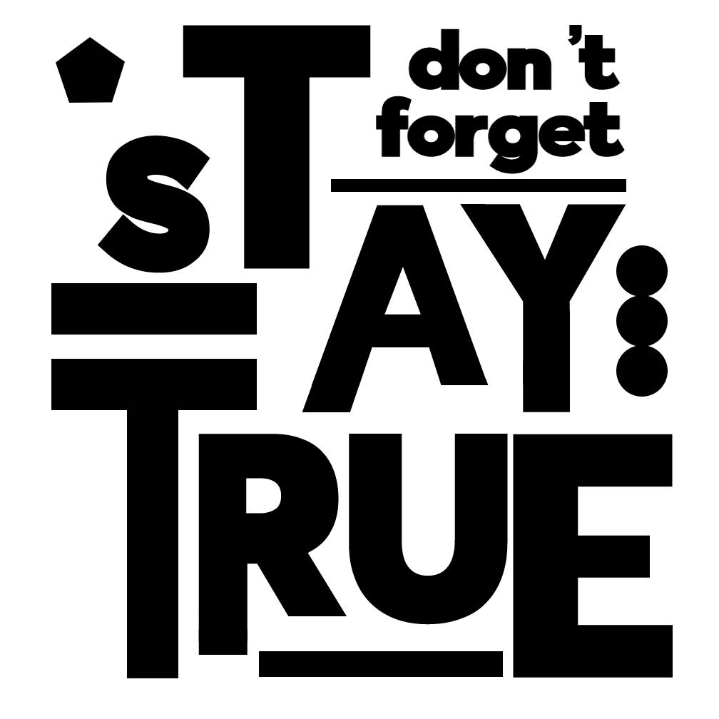 Free Stay True SVG File