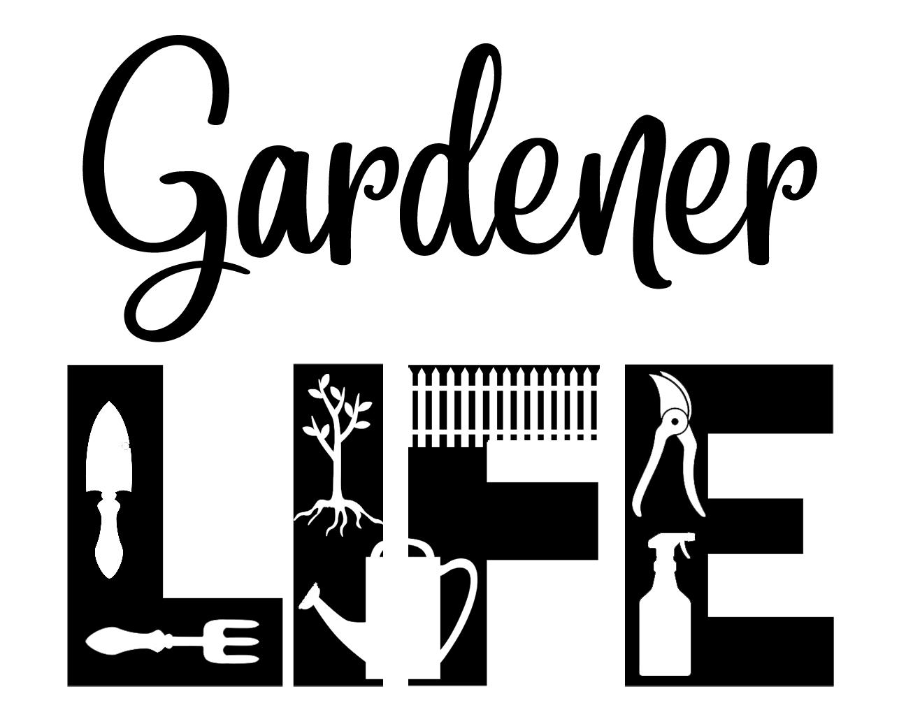 Free Gardener Life SVG File