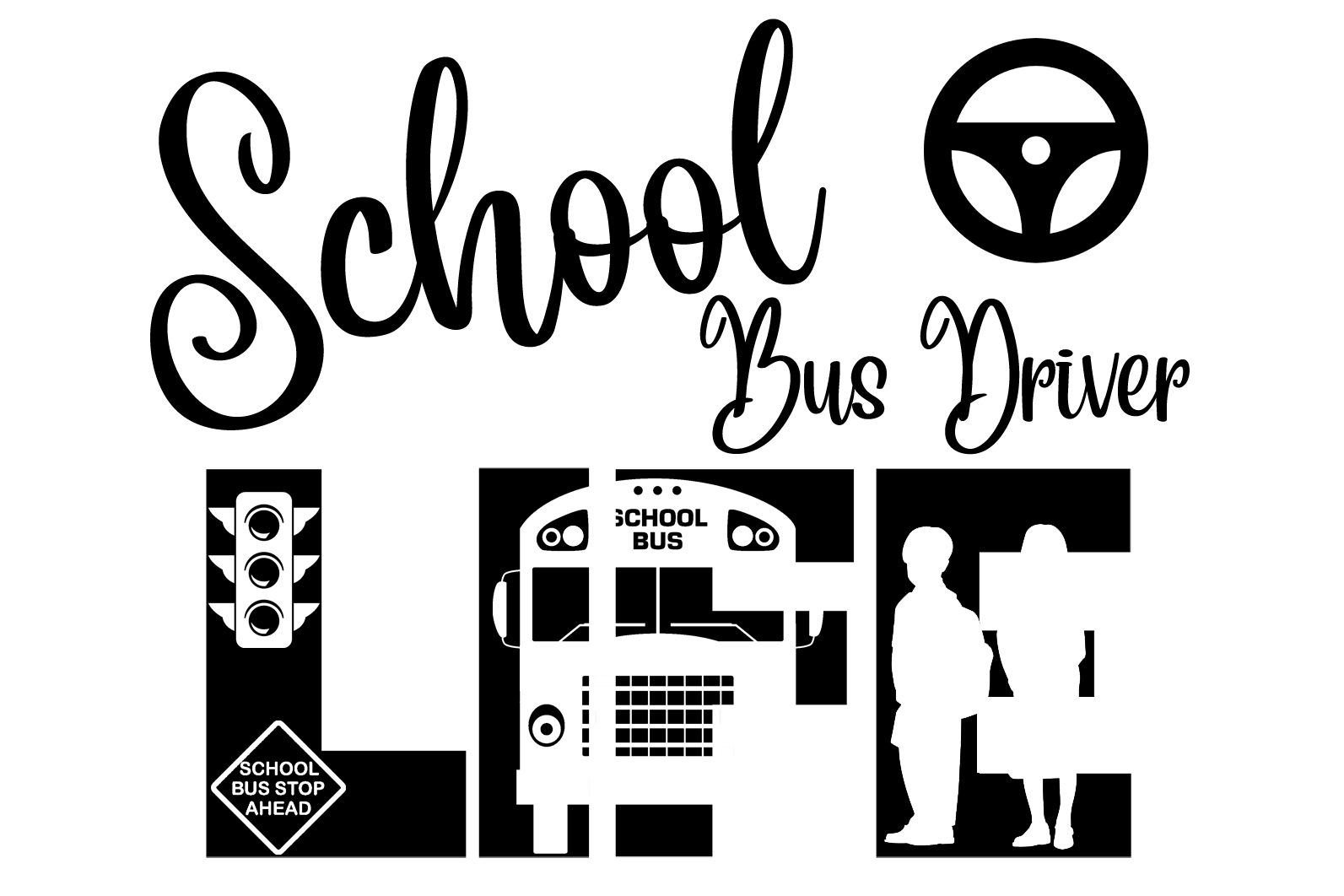Free School Bus Driver Life SVG File