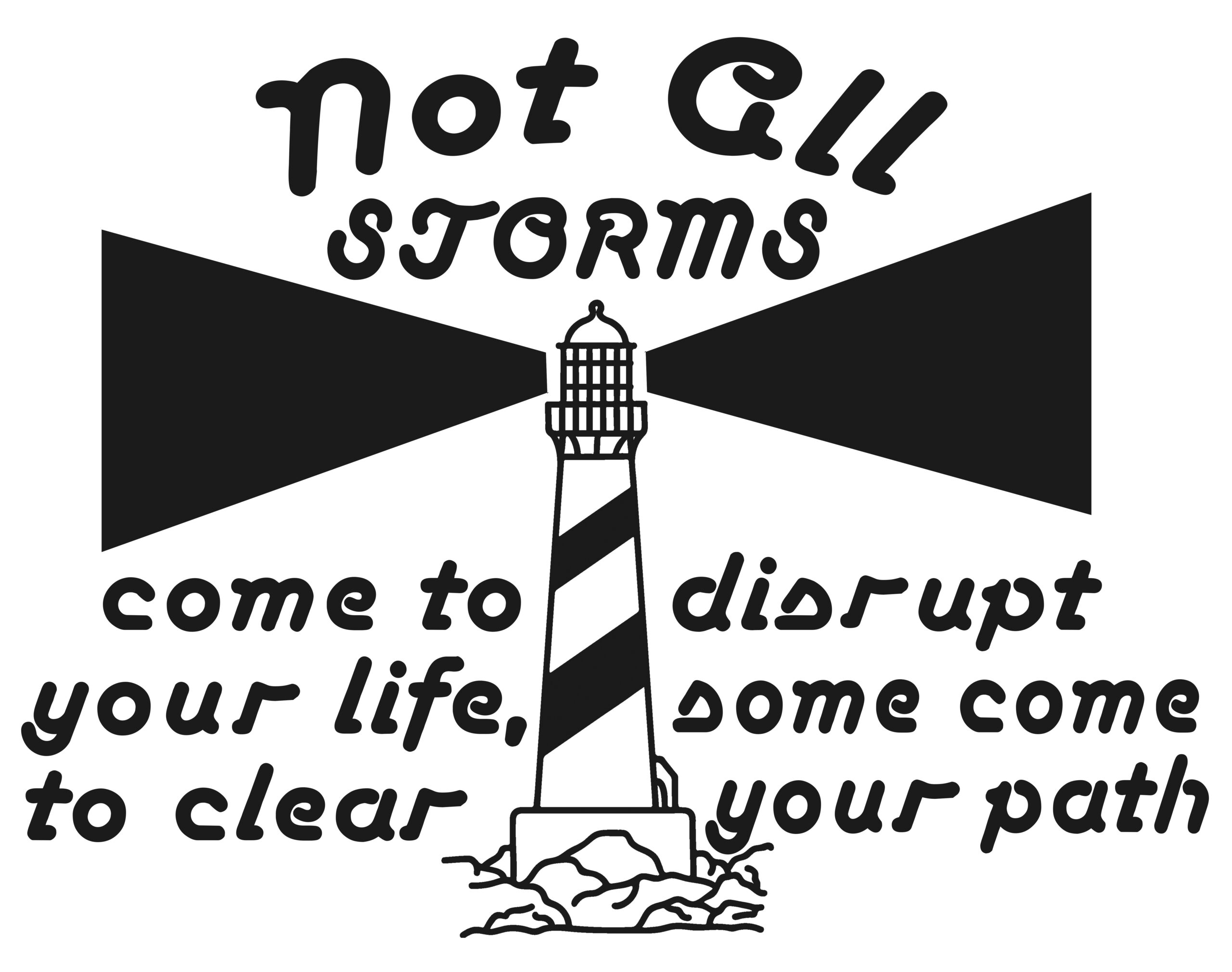 Free Not all Storms SVG File
