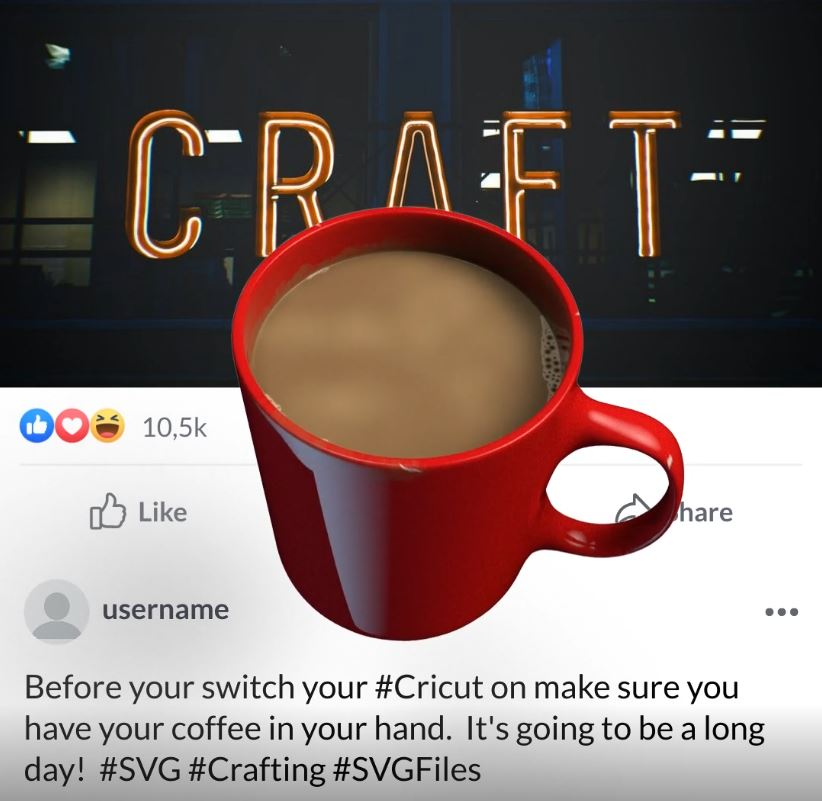 Never turn on your Cricut without Coffee