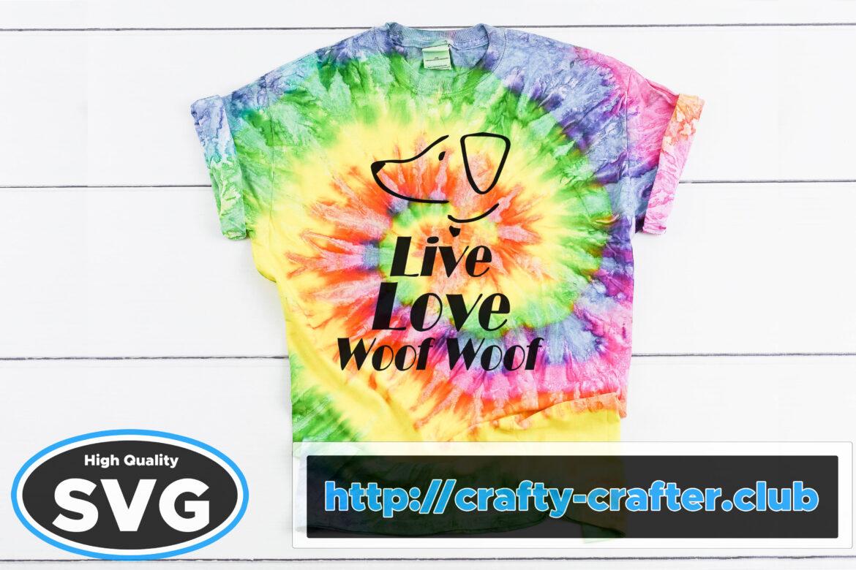 Free Live Love Woof Woof SVG File