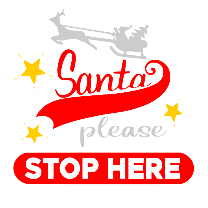 Free Santa Please Stop HERE SVG
